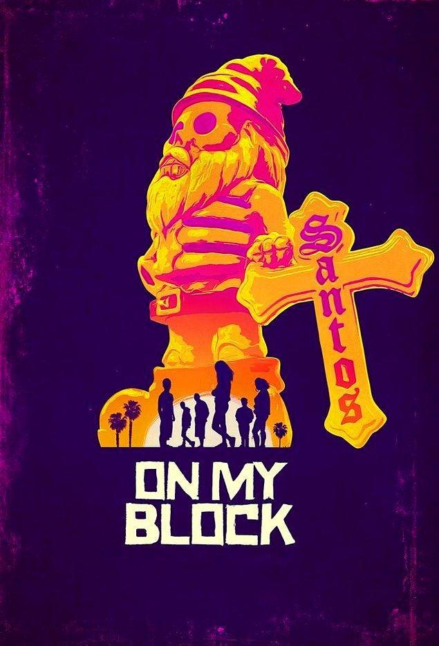 5. On My Block (2018 - ) - IMDb: 8.0