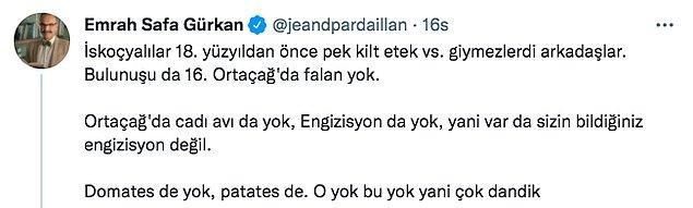 Tarihçi Emrah Safa Gürkan'ın Twitter hesabından İskoçyalılarla ilgili attığı bu tweetle yeniden alevlendi bu konu.