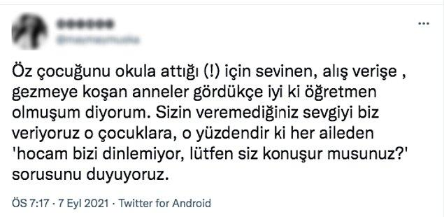 Öğretmen olduğunu iddia eden bu hesap ise Twitter'dan başka bir tartışmanın fitili ateşledi. Öğretmen Hanım, çocuğunu okula bırakıp giden annelere tepkili