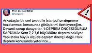 İstanbul'un Depreme Hazırlıksız Yakalanmaması İçin Prof.Dr. Naci Görür'ün Paylaştığı Bu Uyarılara Bakmalısınız