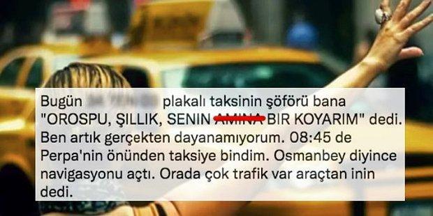 Taksici Terörü: İstanbul'da Taksiye Binen Bir Kadının Yaşadığı İğrenç Olaya Çok Sinirleneceksiniz