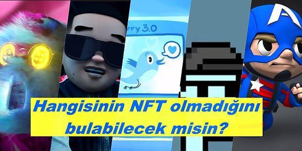 Ben İddialıyım Diyen NFT Takipçileri Buraya! Hangisinin Bir NFT Olmadığını Bulabilecek misin?
