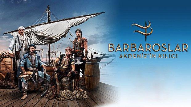 Barbaroslar Akdeniz'in Kılıcı Konusu Nedir? Barbaroslar  Akdeniz'in Kılıcı Ne Zaman, Saat Kaçta Başlıyor?