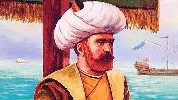 Hızır Reis Lakaplı Barbaros Hayreddin Paşa Kimdir? Barbaros Hayreddin Paşa Ne Zaman Öldü?