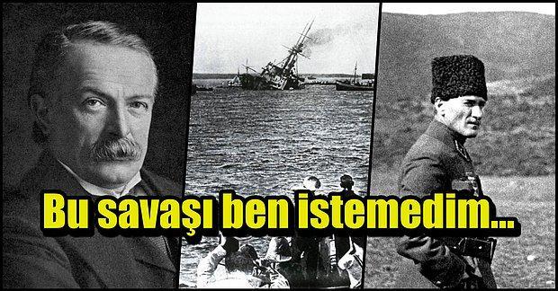 Atatürk'ün Kararlılığı Sonucu İngiltere Başbakanını İstifa Ettiren Olay: Çanakkale Krizi
