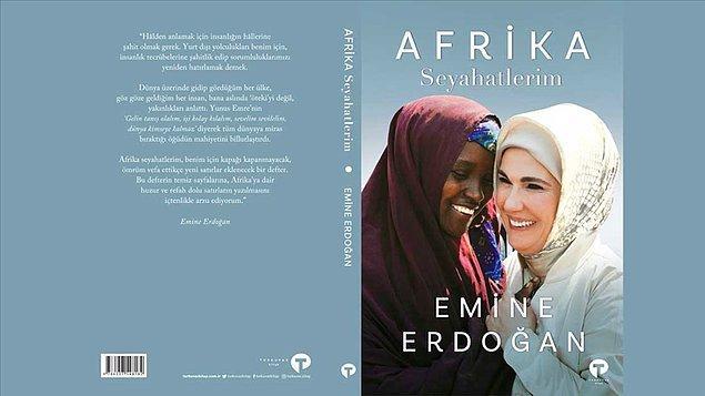 Ekim ayında piyasaya çıkacak Afrika Seyahatlerim isimli kitapta Emine Erdoğan'ın Afrika'ya gerçekleştirdiği seyahatlerdeki izlenim ve hatıraların yer alacağı belirtiliyor.