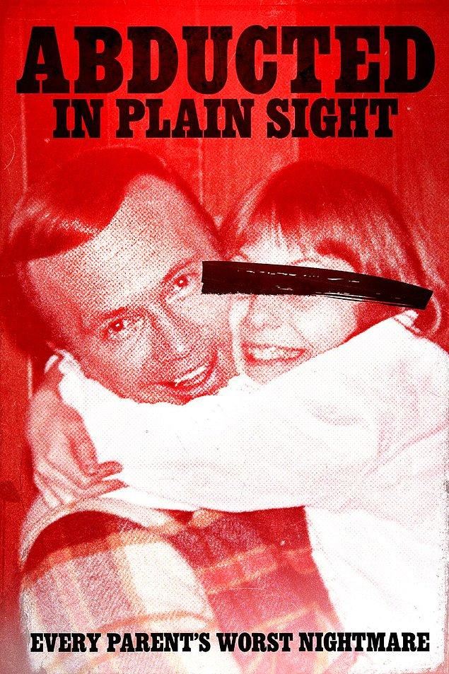 12. Abducted In Plain Sight - IMDb: 6.8