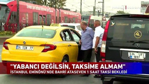 Buldukları taksilerin de kendilerini çeşitli nedenlerle almayı reddettiklerini söylüyorlar.
