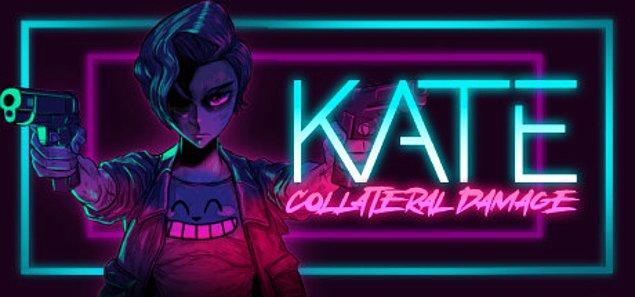 Katana, bıçak, makineli tüfek ve pompalı tüfek gibi daha pek çok silah Kate'in cephanesinde yer alıyor.