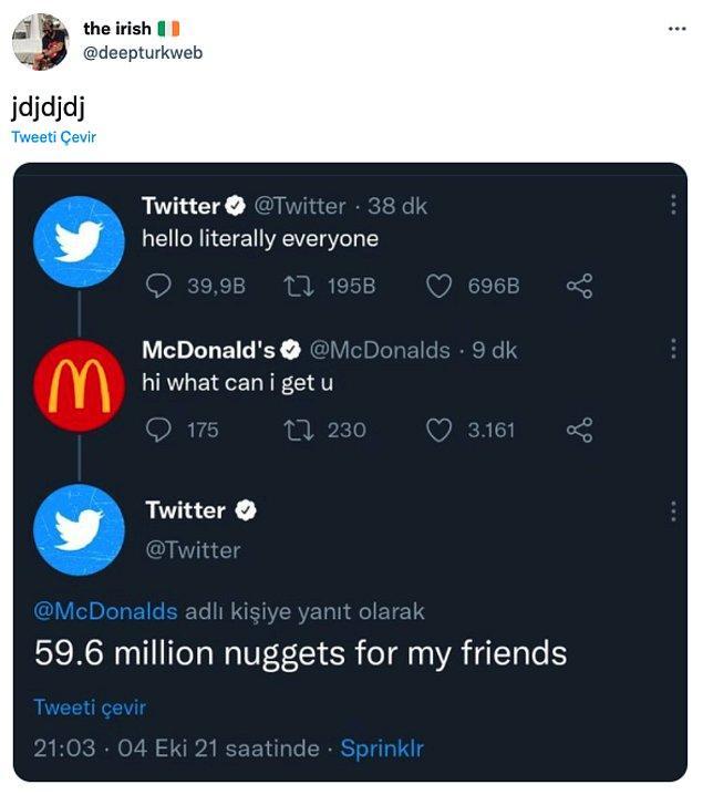 """15. """"Twitter: Herkese selam.    /    McDonald's: Selam, senin için ne yapabilirim?    /    Twitter: Arkadaşlarım için 59,6 milyon nugget"""""""