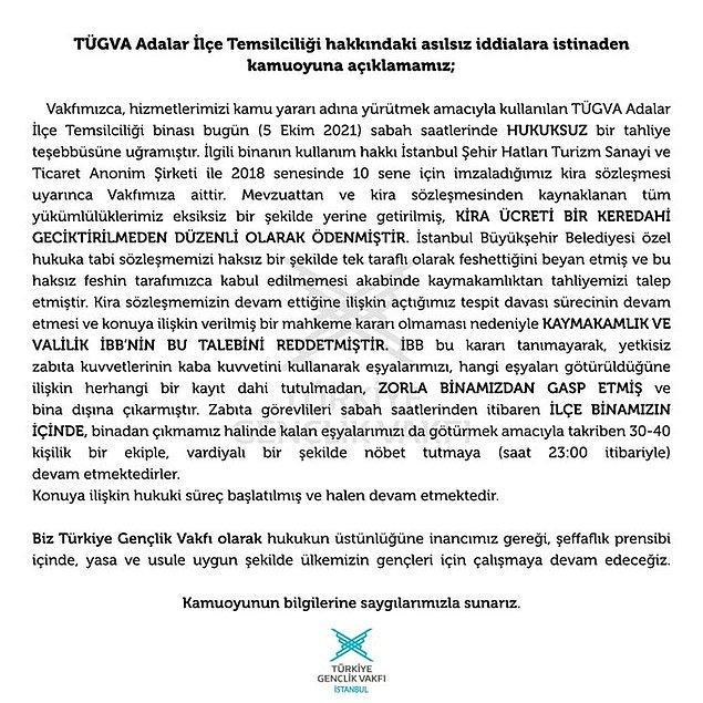 """Yaşananların ardından TÜGVA'dan bir açıklama gelmişti."""" TÜGVA Adalar İlçe Temsilciliği hakkındaki asılsız iddialara istinaden kamuoyuna duyuruyoruz!"""" denilen açıklama aynen şöyle:"""