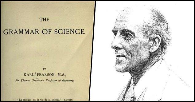 5. Karl Pearson - Bilimin Grameri (1892)