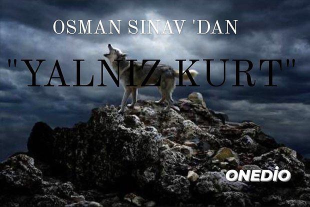 Osman Sınav'dan Yeni Dizi... Yalnız Kurt Konusu Nedir? Yalnız Kurt Ne Zaman Başlıyor, Oyuncuları Kimler?